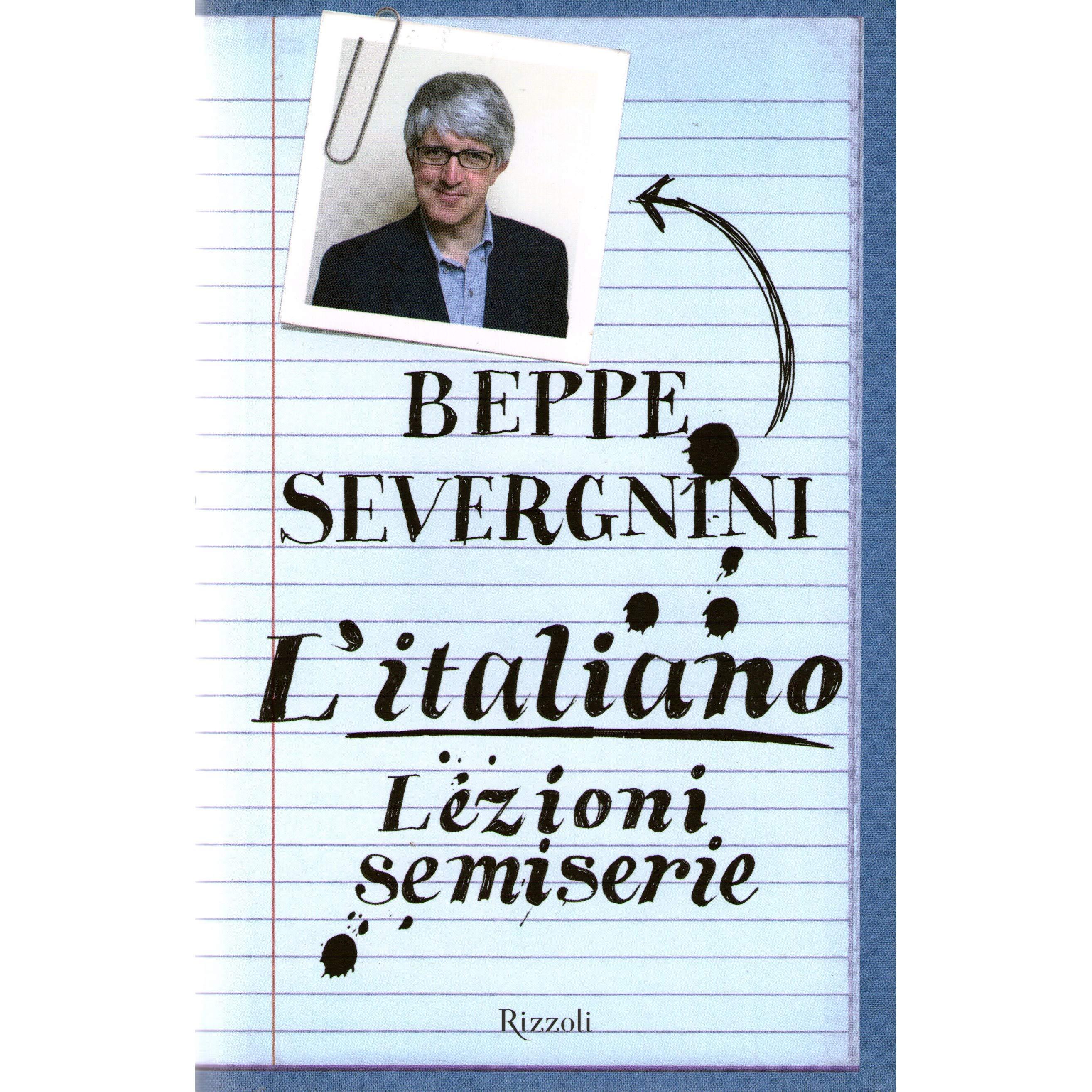 Severgnini - L'italiano lezioni semiserie